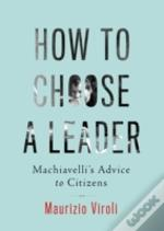 How To Choose A Leader