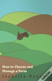 How To Choose And Manage A Farm