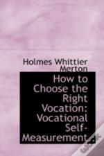 How To Choose The Right Vocation