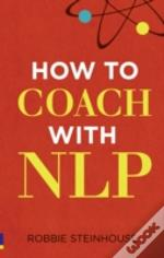 How To Coach With Nlp