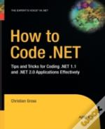How To Code .Net : Tips And Tricks For C