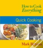 How To Cook Everythingquick Cooking