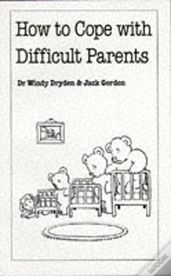 Wook.pt - How To Cope With Difficult Parents