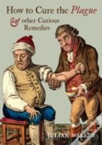 How To Cure Plague
