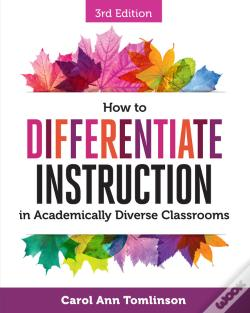 Wook.pt - How To Differentiate Instruction In Academically Diverse Classrooms, Third Edition
