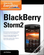 How To Do Everything Blackberry Storm