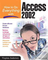 How To Do Everything With Access 2002