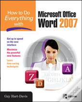 How To Do Everything With Microsoft Office Word 2007