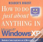 How To Do Just About Anything In Windows Xp