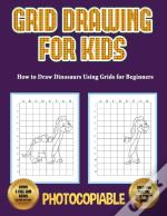 How To Draw Dinosaurs Using Grids For Beginners (Grid Drawing For Kids)