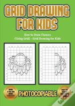 How To Draw Flowers (Using Grid) - Grid Drawing For Kids