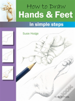 How To Draw: Hands & Feet