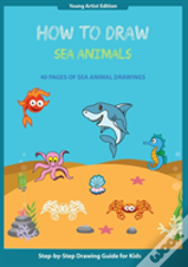 How To Draw Sea Animals