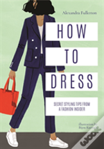 How To Dress