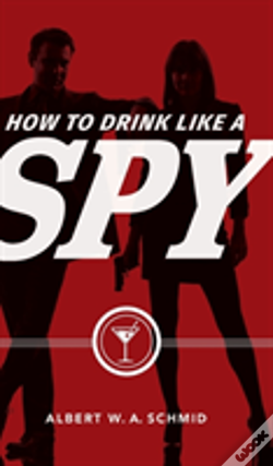 Wook.pt - How To Drink Like A Spy