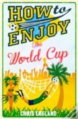 Wook.pt - How To Enjoy The World Cup