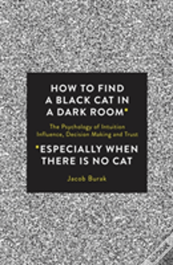 Wook.pt - How To Find A Black Cat In A Dark Room