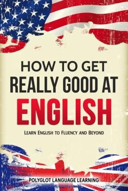 Wook.pt - How To Get Really Good At English