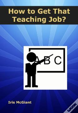 Wook.pt - How To Get That Teaching Job?