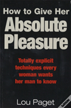 Wook.pt - How To Give Her Absolute Pleasure