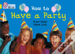 How To Have A Partyband 03/Yellow