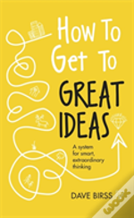 How To Have Good Ideas