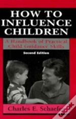 How To Influence Children