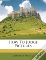 How To Judge Pictures