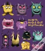 How To Knock Out Nightmares