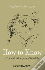 How To Know