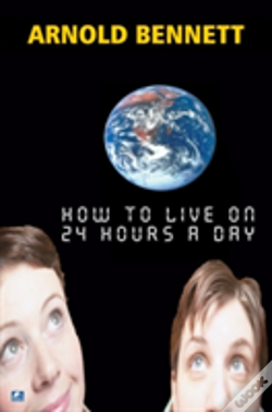 Wook.pt - How To Live On 24 Hours A Day