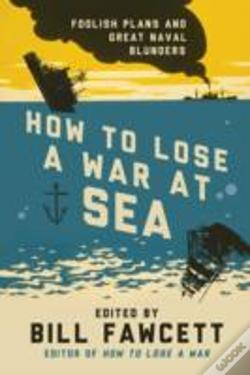 Wook.pt - How To Lose A War At Sea