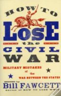 Wook.pt - How To Lose The Civil War