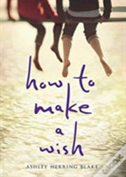 How To Make A Wish