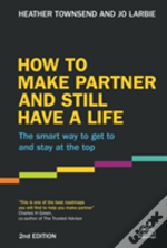 How To Make Partner And Still Have A Life