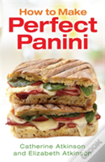 How To Make Perfect Panini