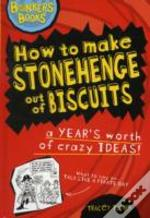 How To Make Stonehenge Out Of Biscuits - A Years Worth Of Crazy Ideas