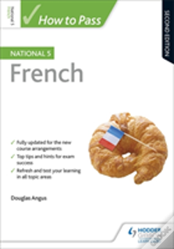 Wook.pt - How To Pass National 5 French: Second Edition