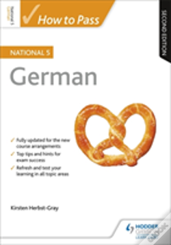 Wook.pt - How To Pass National 5 German: Second Edition