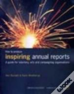 How To Produce Inspiring Annual Reports