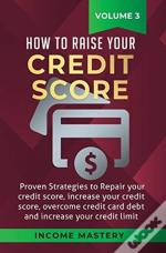 How To Raise Your Credit Score: Proven S
