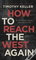 How To Reach The West Again
