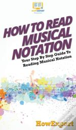 How To Read Musical Notation: Your Step