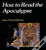 How To Read The Apocalypse