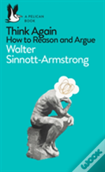 How To Reason & Argue & Why