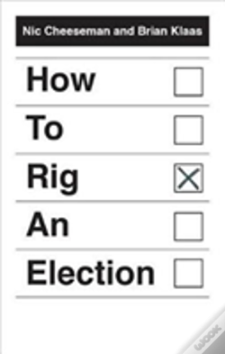 Wook.pt - How To Rig An Election