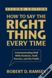 How To Say The Right Thing Every Time