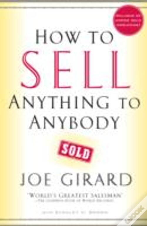 f55b1ba8b How To Sell Anything To Anybody