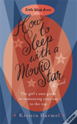 Wook.pt - How To Sleep With A Movie Star