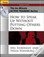 How To Speak Up Without Putting Others Downleader'S Guide